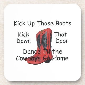 TEE Kick Up Those Boots Drink Coaster