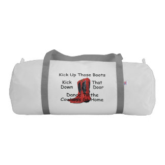 TEE Kick Up Those Boots Duffle Bag