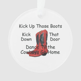 TEE Kick Up Those Boots Ornament