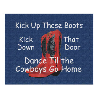 TEE Kick Up Those Boots Poster