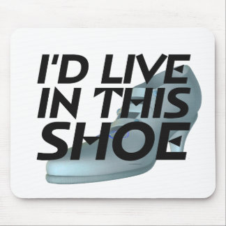 TEE Live for Shoes Mouse Pad