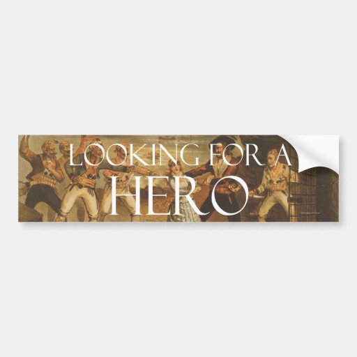TEE Looking for a Hero Bumper Stickers