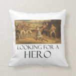 TEE Looking for a Hero Pillows