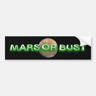 TEE Mars Or Bust Bumper Sticker