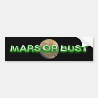 TEE Mars Or Bust Bumper Stickers