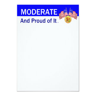 TEE Moderate And Proud Of It Card