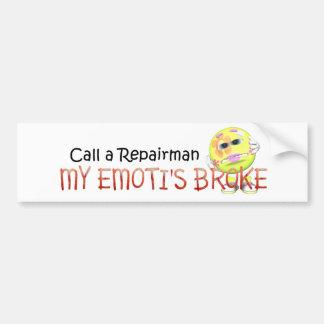 TEE My Emoti's Broke Car Bumper Sticker