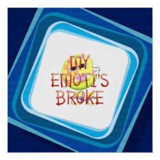 TEE My Emoti's Broke Poster