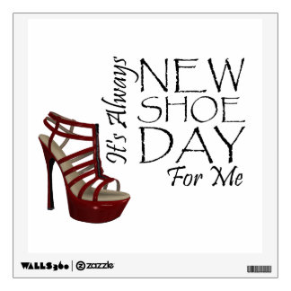 TEE New Shoe Day Wall Decal