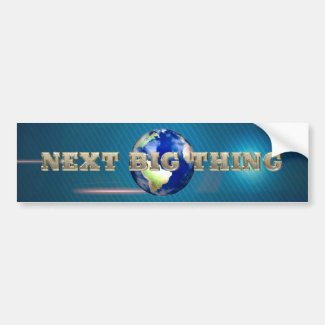 TEE Next Big Thing Bumper Sticker