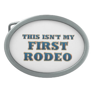 TEE Not My First Rodeo Oval Belt Buckles
