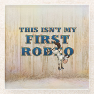TEE Not My First Rodeo Glass Coaster