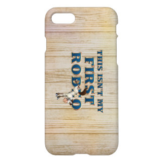 TEE Not My First Rodeo iPhone 7 Case