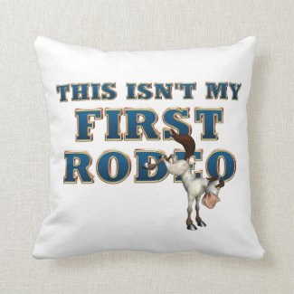 TEE Not My First Rodeo Throw Pillow