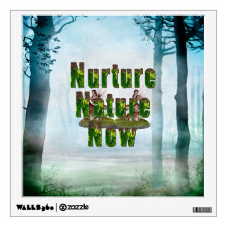 TEE Nuture Nature Now Wall Sticker