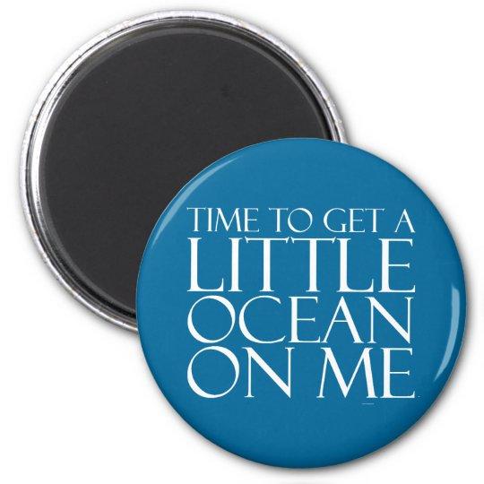 TEE Ocean On Me Magnet