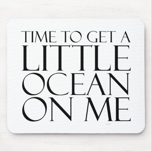 TEE Ocean On Me Mouse Pad