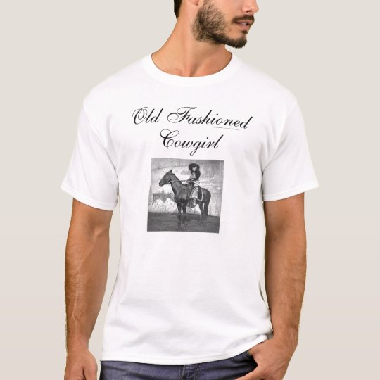 TEE Old Fashioned Cowgirl