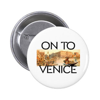 TEE On To Venice Pinback Button