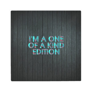 TEE One of a Kind Edition Metal Print