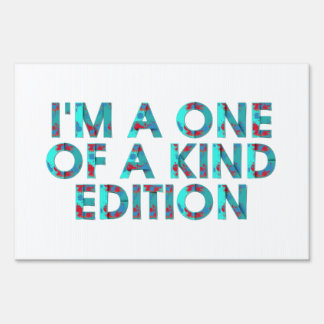 TEE One of a Kind Edition Sign