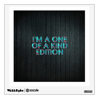 TEE One of a Kind Edition Wall Sticker