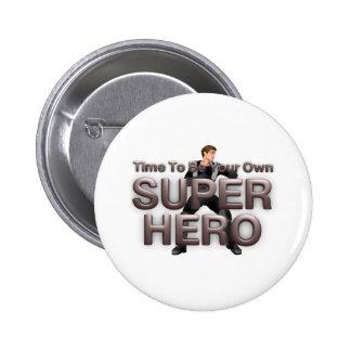 TEE Own Superhero Pinback Button