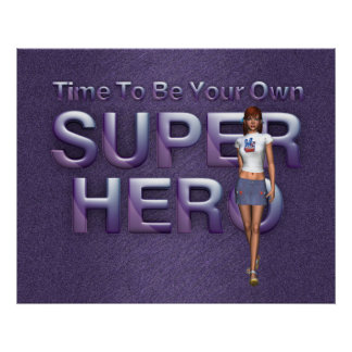 TEE Own Superhero Poster