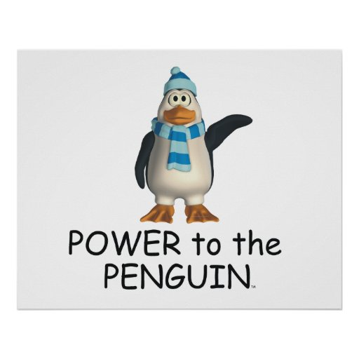 TEE Power to the Penguin Posters