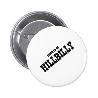 TEE Proud to be Hillbilly Button