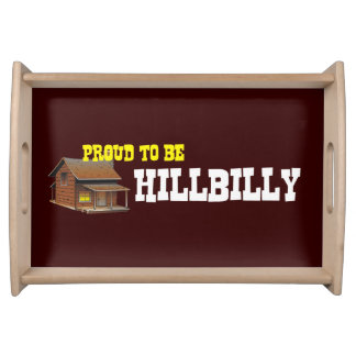 TEE Proud to be Hillbilly Service Trays