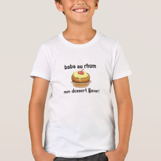 "tee-shirt ""baba with rum "" T-Shirt"