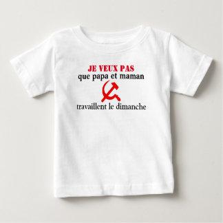 tee-shirt baby anti Sunday working Baby T-Shirt