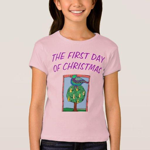 TEE SHIRT FIRST DAY OF CHRISTMAS