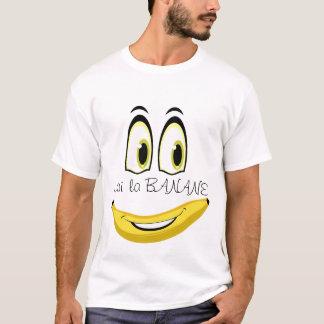 Tee-shirt I have BANANA T-Shirt