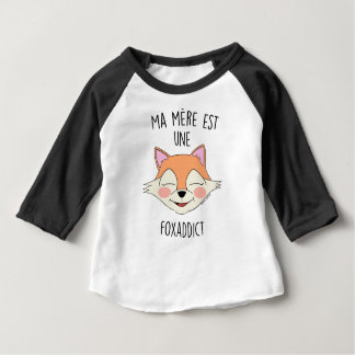 "Tee-shirt ml ""My Mother is FoxAddict"" bbBoy Baby T-Shirt"