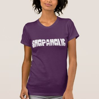 Tee Shirt Shopaholic Black And White by creativeconceptss at Zazzle