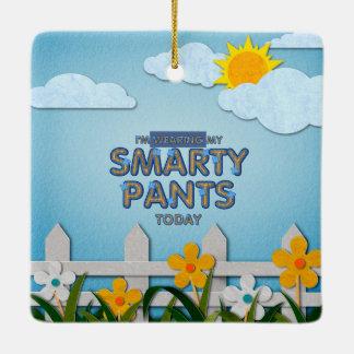 TEE Smarty Pants Ceramic Ornament
