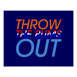 TEE Throw the Bums Out Poster