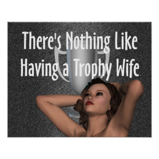 TEE Trophy Wife Posters