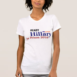 Tee Up. Hillary for Prison 2016