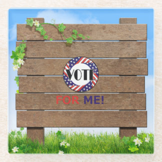 TEE Vote for Me Glass Coaster