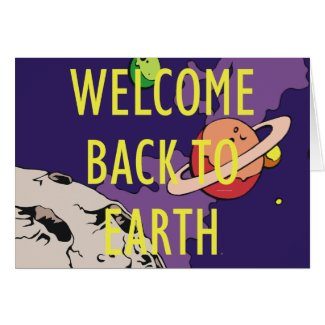 TEE Welcome Back To Earth Card