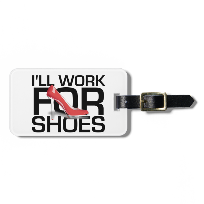 TEE Work for Shoes Bag Tags