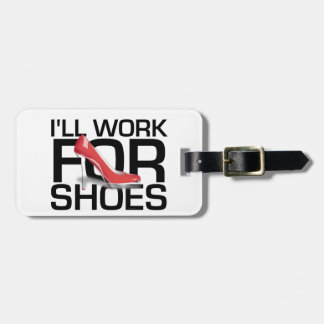 TEE Work for Shoes Luggage Tag