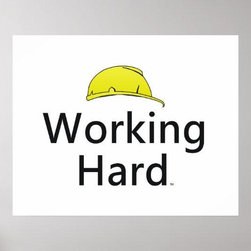 TEE Working Hard Poster