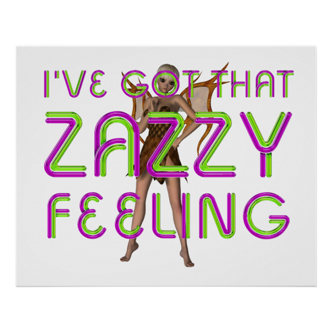 TEE Zazzy Feeling Poster