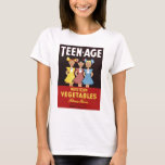 """Teen-Age Western Vegetables"" Tee  Shirt"