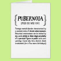 Teen Parenting Encouragement, Humorous - Pubernoia Card