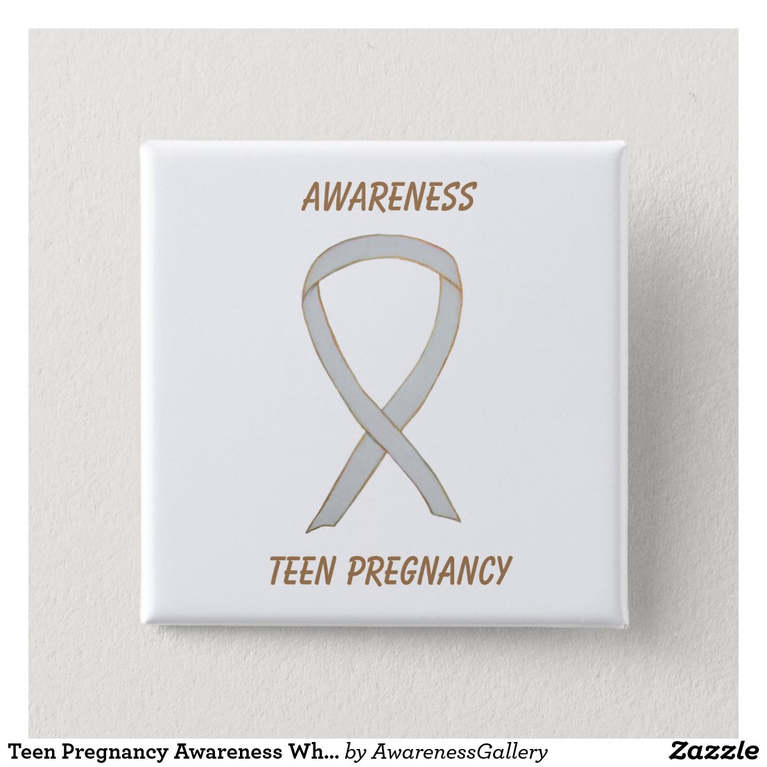 Teen Pregnancy Awareness White Ribbon Custom Pin